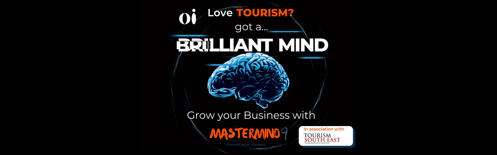 Tourism South East Mastermind Outside ideas Mastermind9